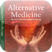Alternative Medicine The Ins and Outs of Non-Traditional Healing